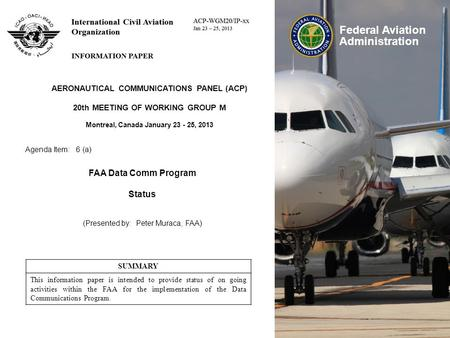 FAA Data Comm Program Status AERONAUTICAL COMMUNICATIONS PANEL (ACP)