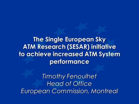 The Single European Sky ATM Research (SESAR) initiative