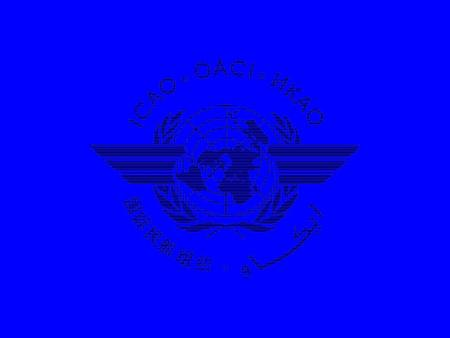 ICAO was created in 1944 to promote the safe and orderly development of civil aviation in the world. A specialized agency of the United Nations, it sets.