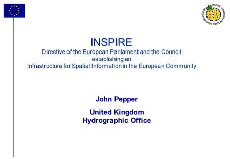 1 INSPIRE Directive of the European Parliament and the Council establishing an Infrastructure for Spatial Information in the European Community John Pepper.