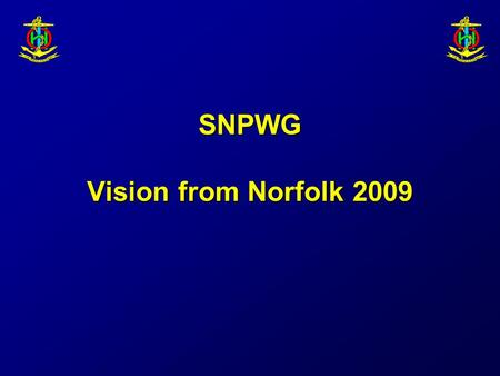 SNPWG Vision from Norfolk 2009. Steps Agree Wiki by silence. Fill NPUBS registerAgree Wiki by silence. Fill NPUBS register Product specifications – 3.