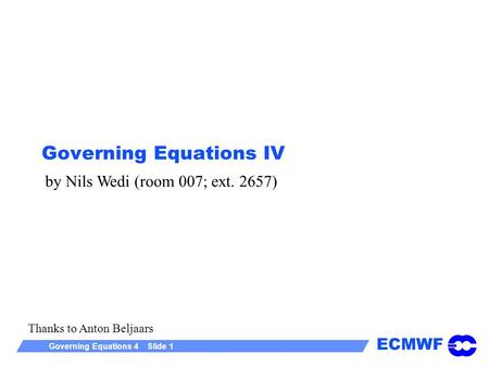 Governing Equations IV
