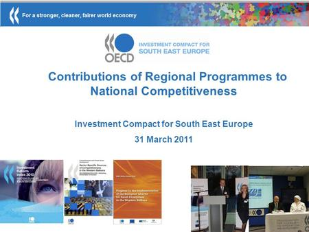 Contributions of Regional Programmes to National Competitiveness Investment Compact for South East Europe 31 March 2011 November 2010.