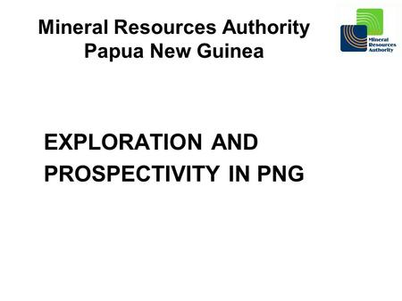 Mineral Resources Authority Papua New Guinea