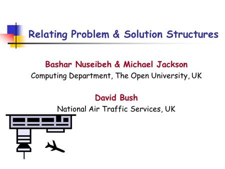 Relating Problem & Solution Structures