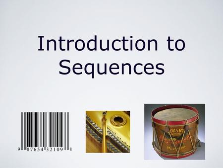 Introduction to Sequences. The Real Number System/Sequences of Real Numbers/Introduction to Sequences by Mika Seppälä Sequences Definition A sequence.