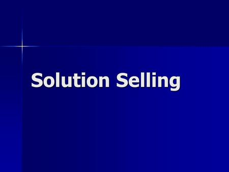 Solution Selling 1.