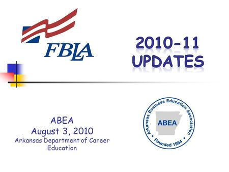 ABEA August 3, 2010 Arkansas Department of Career Education.