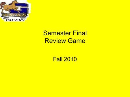 Semester Final Review Game Fall 2010. EcologyDNA and Proteins Cell Structure and Function Cellular Energy Variety 100 200 300 400 500.