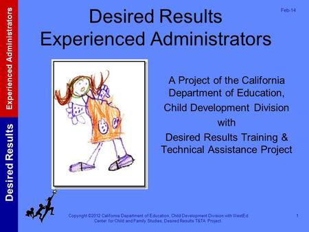 Desired Results Experienced Administrators
