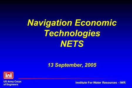 Navigation Economic Technologies NETS 13 September, 2005