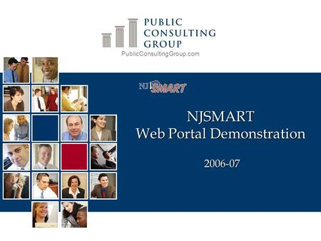 PublicConsultingGroup.com NJSMART Web Portal Demonstration 2006-07.
