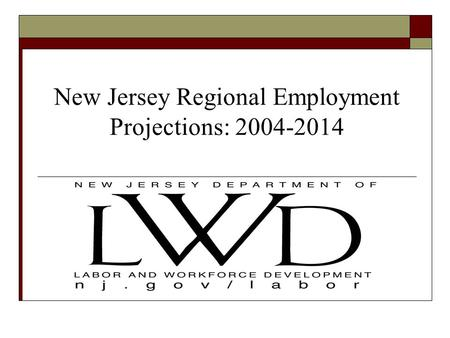 New Jersey Regional Employment Projections: 2004-2014.