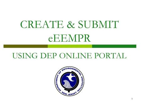 1 CREATE & SUBMIT eEEMPR USING DEP ONLINE PORTAL.