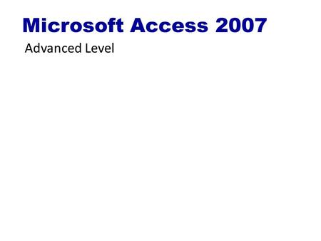 Microsoft Access 2007 Advanced Level. © 1995-2008 Cheltenham Courseware Pty. Ltd. www.cheltenhamcourseware.com.au Slide No 2 Forms Customisation.