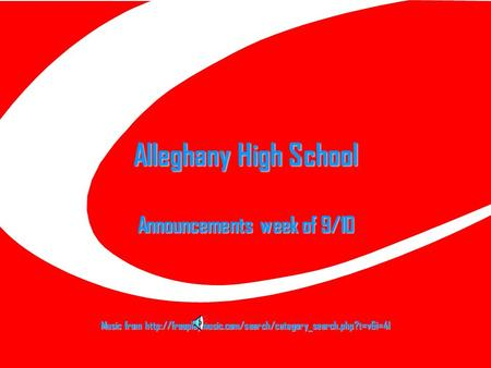 Alleghany High School Announcements week of 9/10 Music from