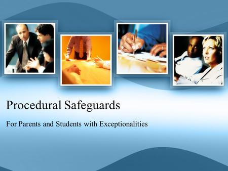 Procedural Safeguards For Parents and Students with Exceptionalities.