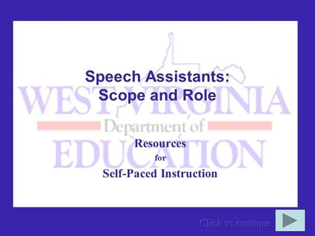 Speech Assistants: Scope and Role Resources for Self-Paced Instruction.