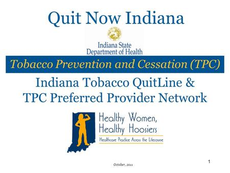 Quit Now Indiana Indiana Tobacco QuitLine &