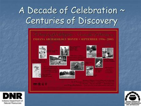 A Decade of Celebration ~ Centuries of Discovery.