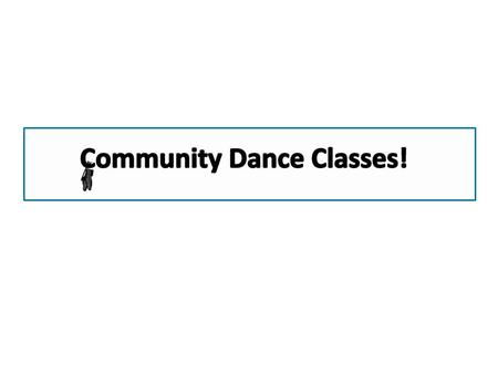 1 Explain how the dance classes might improve a persons health. Include two details from the selection in your answer. ______________________________________________________.