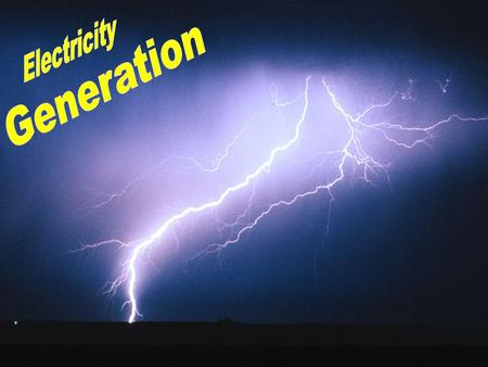 Electricity by definition is electric current that is used as a power source! This electric current is generated in a power plant, and then sent out over.