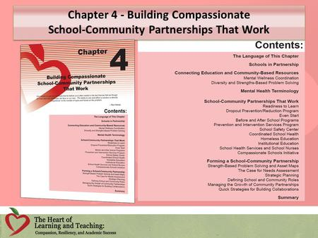 Chapter 4 - Building Compassionate School-Community Partnerships That Work Chapter 4 - Building Compassionate School-Community Partnerships That Work.