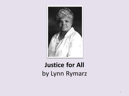 Justice for All by Lynn Rymarz 1. 22 What is the meaning of the word verdict in paragraph 13? o A. Settlement o B. Decision o C. Goal o D. Jury LC04: