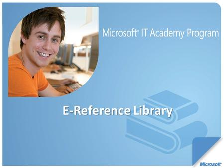 E-Reference Library. Curriculum: E-Reference Fast Facts: Use E-Reference for Professional Development – which helps to lower PD budgets Over 120 titles.