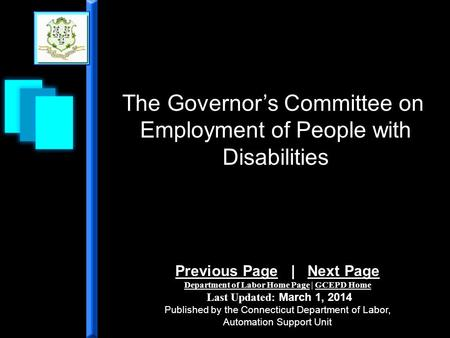 The Governors Committee on Employment of People with Disabilities Previous PagePrevious Page | Next PageNext Page Department of Labor Home PageDepartment.