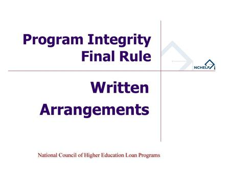 Written Arrangements Program Integrity Final Rule.