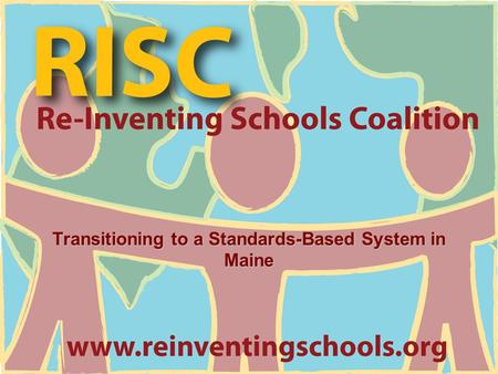 Transitioning to a Standards-Based System in Maine.