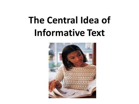 The Central Idea of Informative Text. Video Clip.