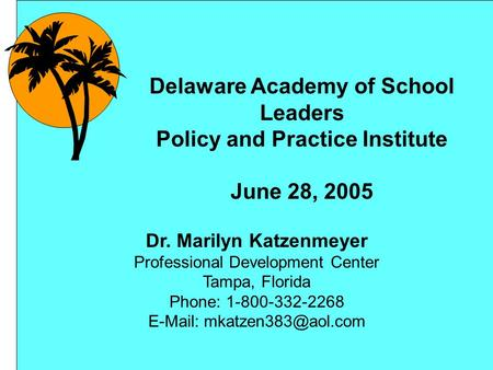 Delaware Academy of School Leaders Policy and Practice Institute