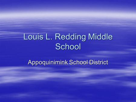 Louis L. Redding Middle School Appoquinimink School District.