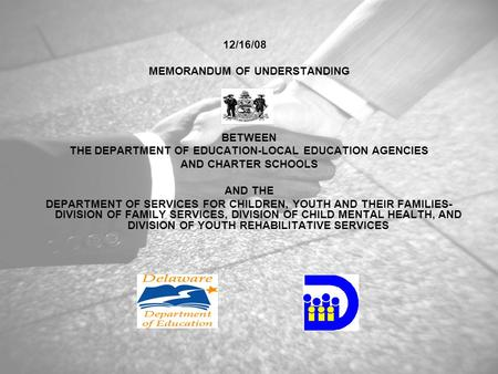 12/16/08 MEMORANDUM OF UNDERSTANDING BETWEEN THE DEPARTMENT OF EDUCATION-LOCAL EDUCATION AGENCIES AND CHARTER SCHOOLS AND THE DEPARTMENT OF SERVICES FOR.