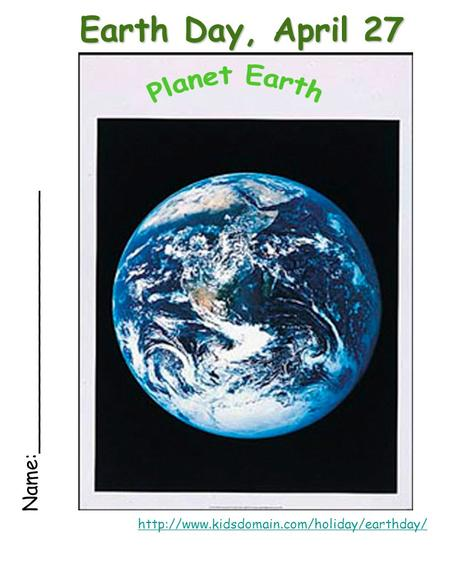 Earth Day, April 27 Name:_____________________