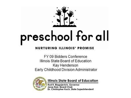 Illinois State Board of Education Kay Henderson