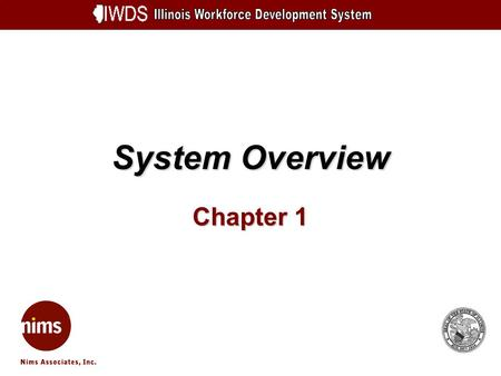 System Overview Chapter 1. System Overview 1-2 Objectives Understand Overall Schematic Review Phase 2 Be aware of technical recommendations for new system.