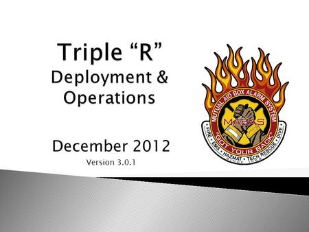 December 2012 Version 3.0.1. Rapid Resource Response.