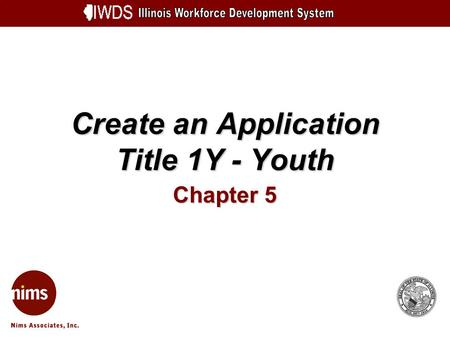 Create an Application Title 1Y - Youth Chapter 5.