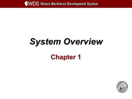 System Overview Chapter 1. System Overview 1-2 Objectives Understand Overall Schematic Be aware of technical recommendations for new system Learn how.