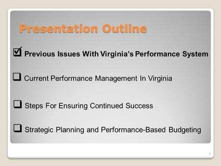 Virginias Performance and Benchmarking Initiatives Presentation to: Promoting Integrity and Accountability Conference Office of State Budget and Management.