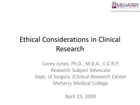 Ethical Considerations in Clinical Research