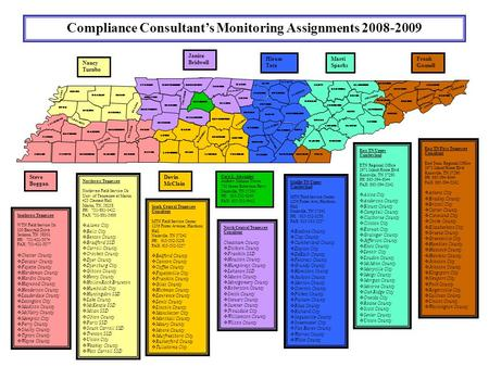 DECATUR CHESTER Compliance Consultants Monitoring Assignments 2008-2009 LAKE OBION WEAKLEY DYER GIBSON LAUDERDALE HAYWOOD FAYETTE CROCKETT BENTON SHELBY.
