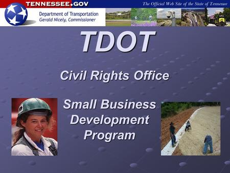 TDOT Civil Rights Office Small Business Development Program.
