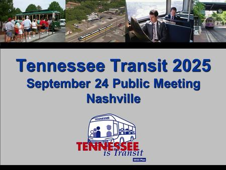 Tennessee Transit 2025 September 24 Public Meeting Nashville.