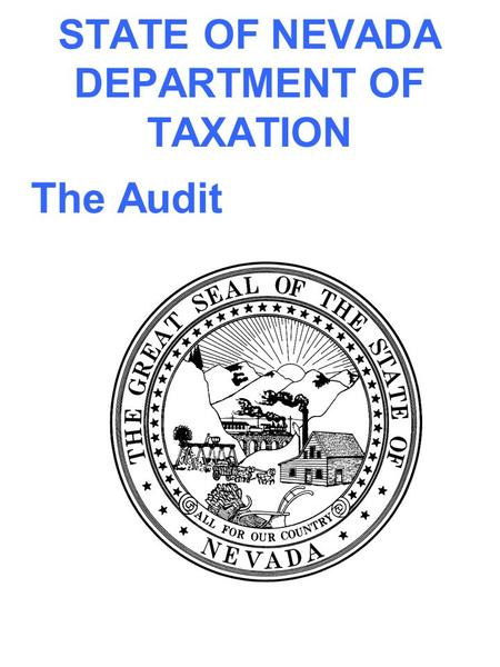 STATE OF NEVADA DEPARTMENT OF TAXATION The Audit.