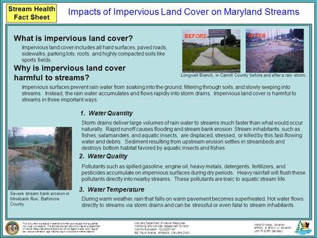 Stream Health Fact Sheet What is impervious land cover? Why is impervious land cover harmful to streams? Impervious land cover includes all hard surfaces,