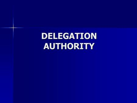DELEGATION AUTHORITY. Agencies Delegated: Classifications Classifications Hire Above Minimum Hire Above Minimum Temporary Salary Adjustments Temporary.